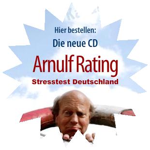 Hier bestellen: Die neue CD Arnulf Rating Stresstest Deutschland